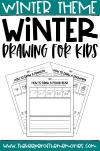 collage of winter how to draw worksheets with text: Winter Theme Winter Drawing for Kids
