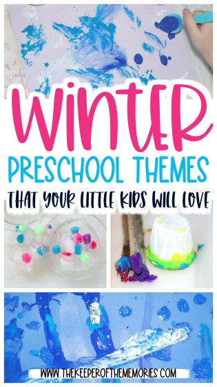 collage of winter preschool activities with text: Winter Preschool Themes That Your Little Kids Will Love