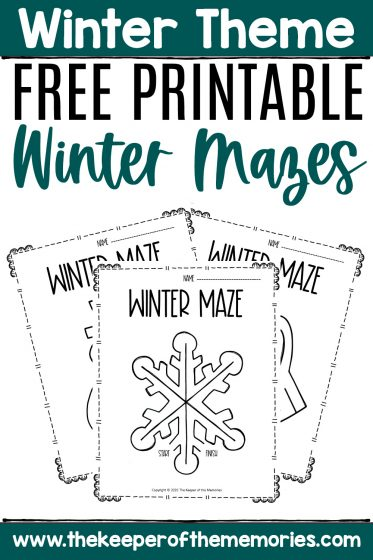 collage of winter mazes with text: Winter Theme Free Printable Winter Mazes