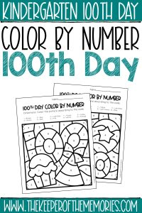 Color by Number 100th Day Kindergarten Worksheets with text: Kindergarten 100th Day Color by Number 100th Day
