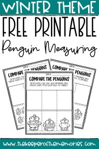 Free Printable Penguin Measuring Winter Preschool Worksheets with text: Winter Theme Free Printable Penguin Measuring