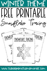 Free Printable Snowflake Tracing Winter Preschool Worksheets with text: Winter Theme Free Printable Snowflake Tracing