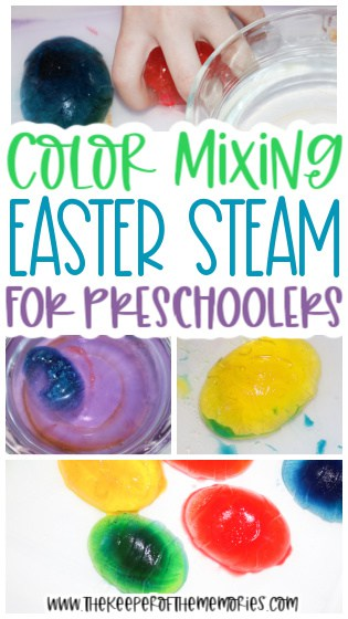 collage of Easter color mixing images with text: Color Mixing Easter STEAM for Preschoolers