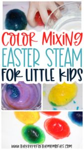 collage of Easter color mixing images with text: Color Mixing Easter STEAM for Little Kids