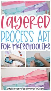 collage of layered process art images with text: Layered Process Art for Preschoolers