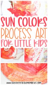 collage of Sun Colors Painting for Kids images with text: Sun Colors Process Art for Little Kids