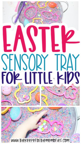 collage of Easter Sensory Activity images with text: Easter Sensory Tray for Little Kids