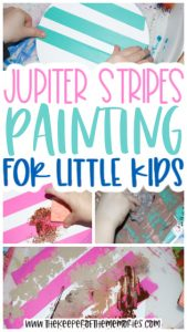 collage of Jupiter Painting for Kids images with text: Jupiter Stripes Painting for Little Kids