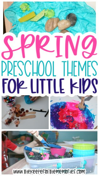collage of spring preschool activities with text: Spring Preschool Themes for Little Kids