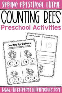 collage of Spring Bees Counting Activities with text: Spring Preschool Theme Counting Bees Preschool Activities
