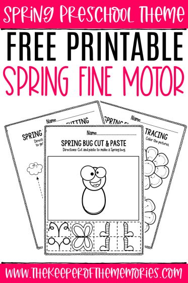 collage of Fine Motor Spring Preschool Worksheets with text: Spring Preschool Theme Free Printable Spring Fine Motor