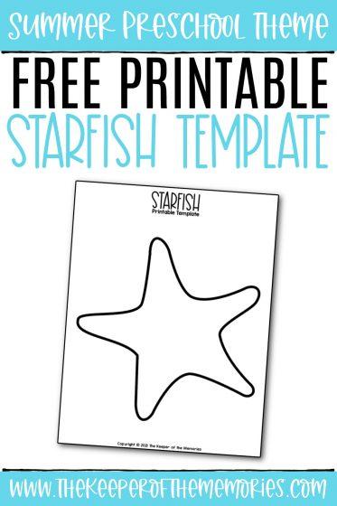 Starfish Template with text: Summer Preschool Theme Free Printable Starfish Template