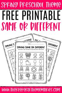 collage of spring same and different worksheets with text: Spring Preschool Worksheets Free Printable Same or Different