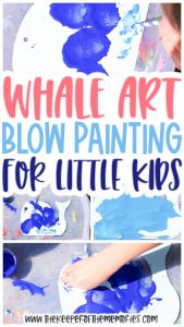 collage of Whale Blow Painting for Kids images with text: Whale Art Process Art for Little Kids