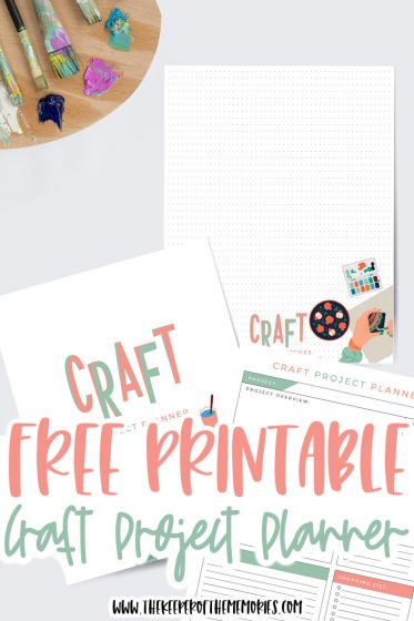 craft project planner next to paint palette with text: Free Printable Craft Project Planner