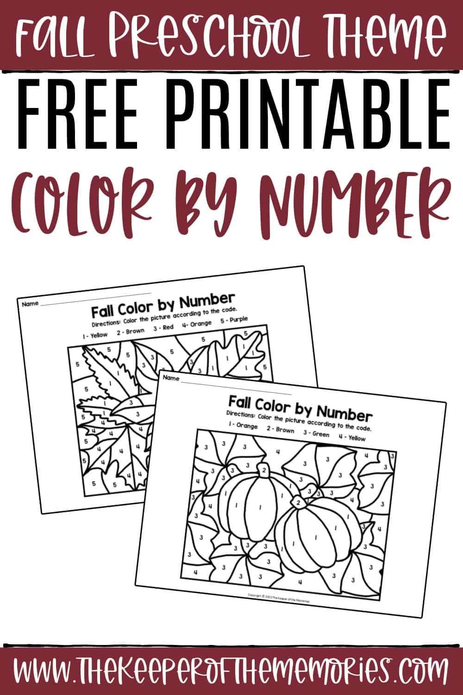 Free Printable Fall Color by Number Preschool Worksheets